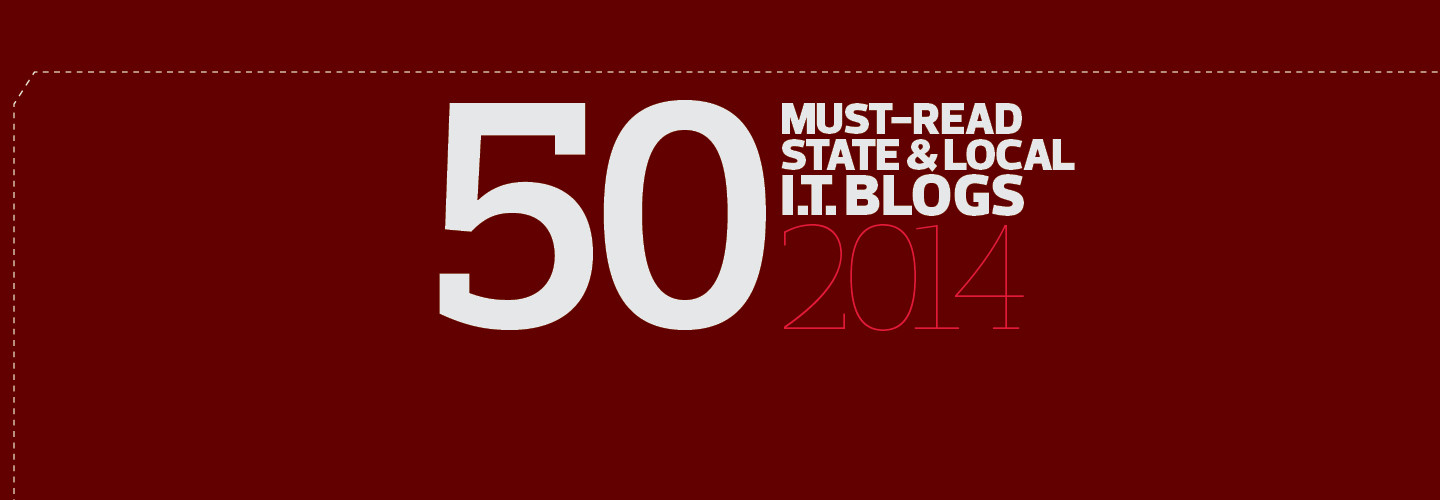 50 Must-Read State and Local IT Blogs 2014