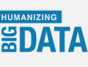 The Importance of Humanizing Big Data [#Infographic]