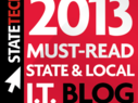 """StateTech's 2013 """"Must-Read IT Blogs"""" Nominees"""